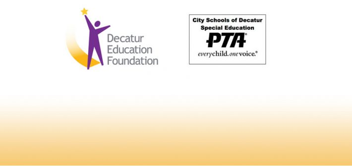 Decatur Education Foundation & City Schools of Decatur Special Education Parent Teacher Association (SEPTA)